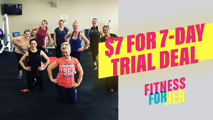Try Fitness For Her now, pay $7 for 7 days*