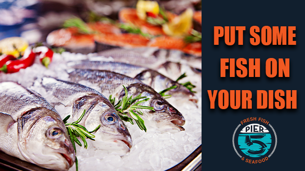 Put Some Fish on Your Dish!