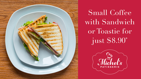 Small Coffee with Sandwich or Toastie for just $8.90*